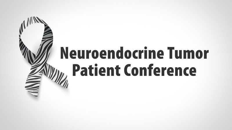 Neuroendocrine Tumor Patient Conference - UCSF