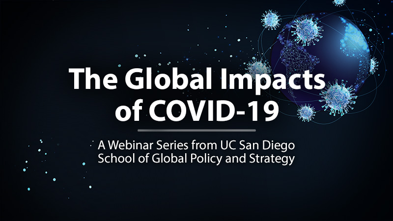 Global Impacts of COVID-19 - A GPS Webinar Series