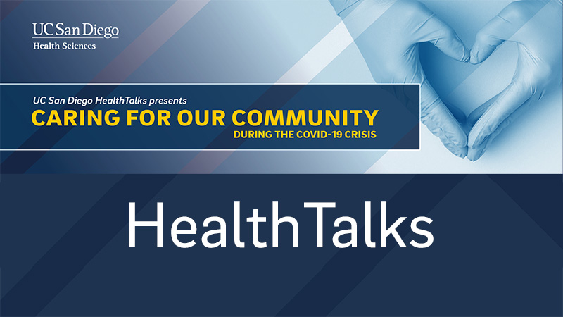 UC San Diego Health Talks