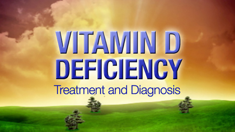 Vitamin D Deficiency - Treatment and Diagnosis