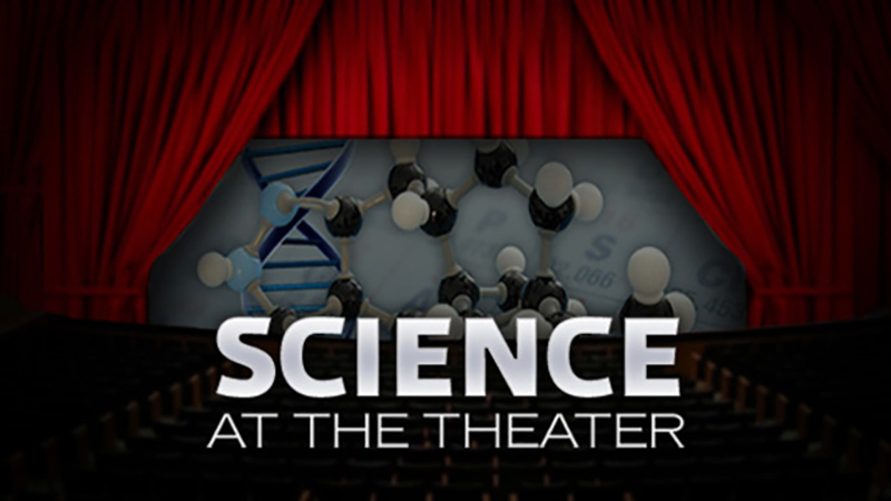 Science at the Theater