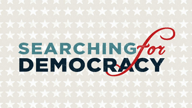 Searching for Democracy