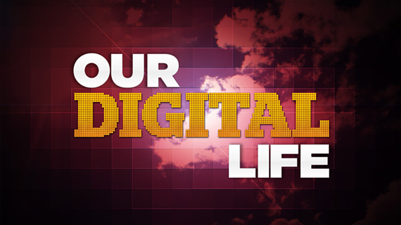 Our Digital Life - UCTV Prime