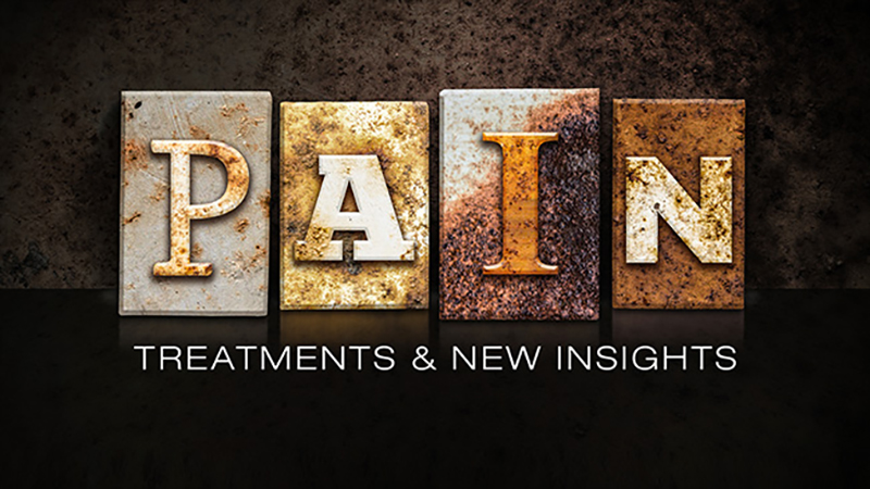 Pain: New Insights and New (and Old) Treatments