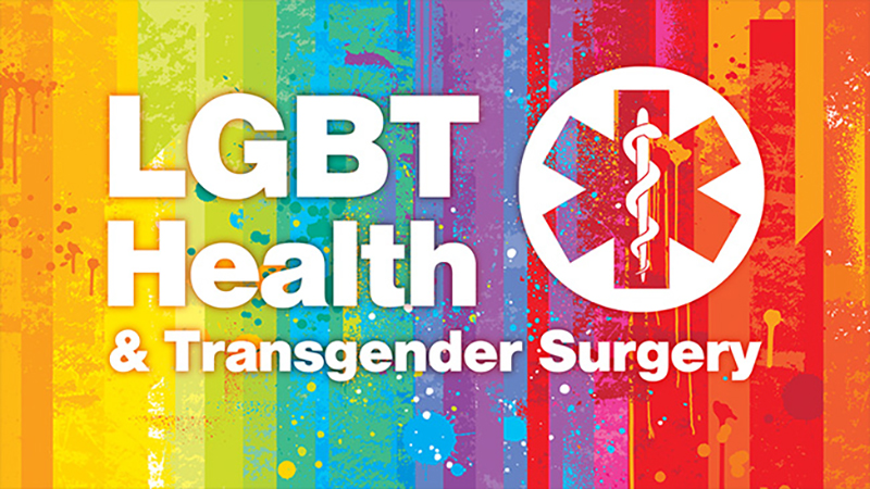 LGBT Health and Transgender Surgery