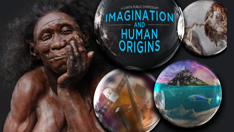 CARTA: Imagination and Human Origins