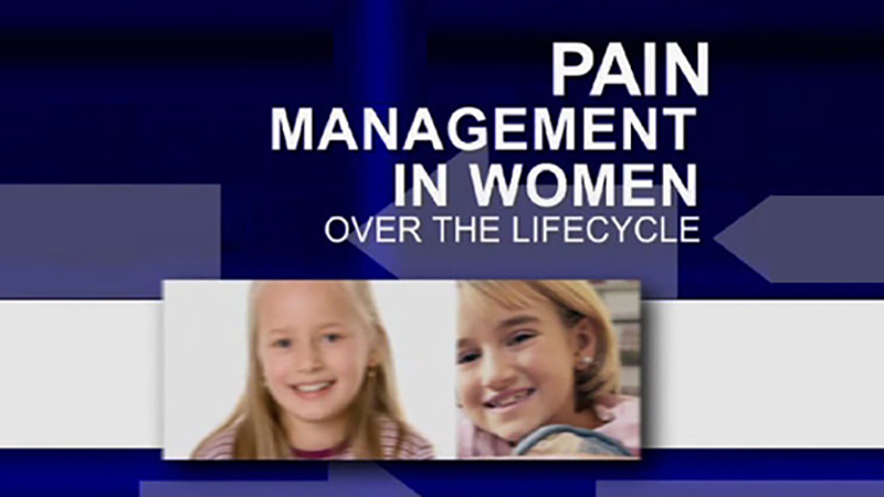 Pain Management in Women Over the Lifecycle