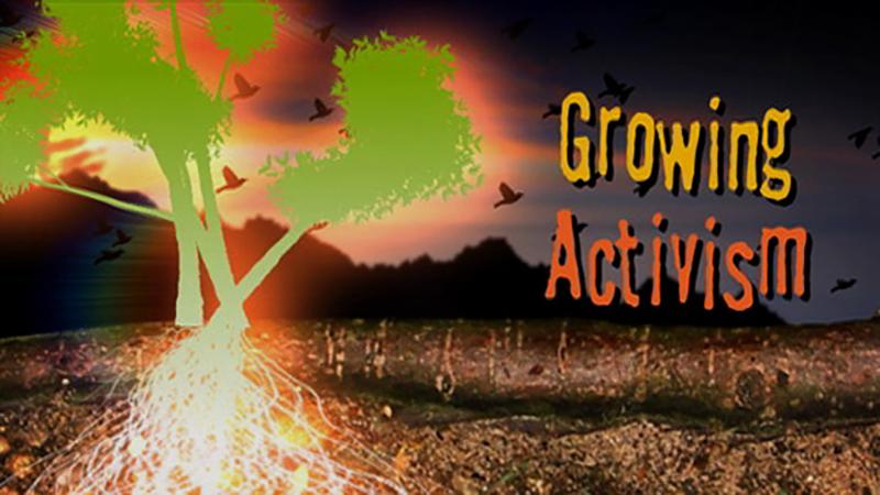 Growing Activism