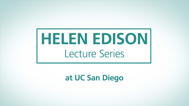 Helen Edison Lecture Series