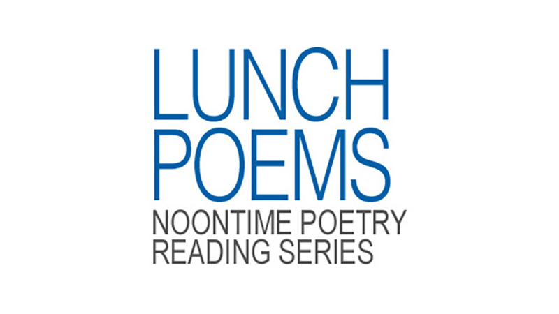 Lunch Poems Reading Series