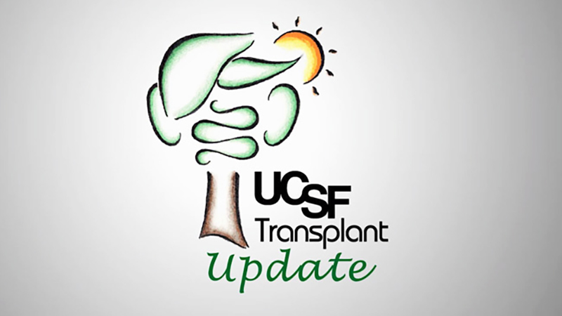UCSF Transplant Update