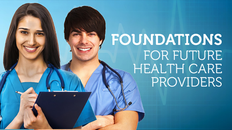 Foundations for Future Health Care Providers