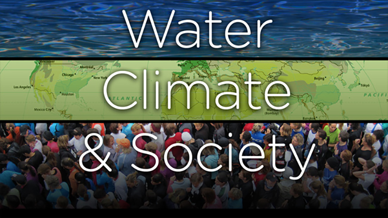 Water, Climate and Society