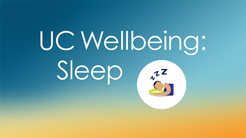 UC Wellbeing: Sleep