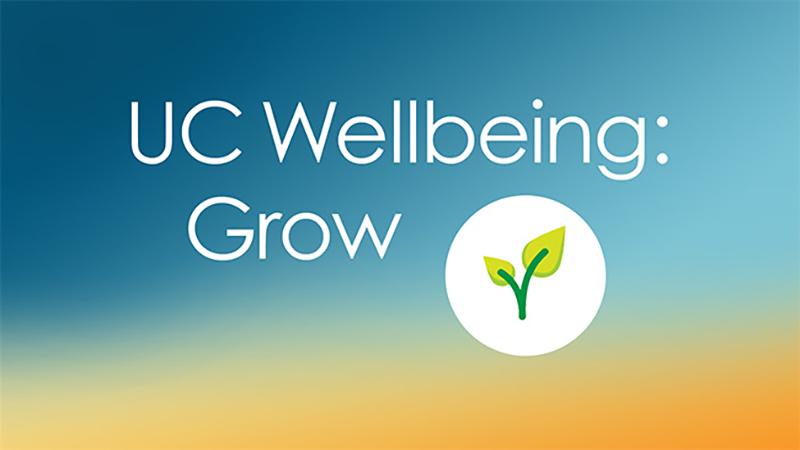 UC Wellbeing: Grow