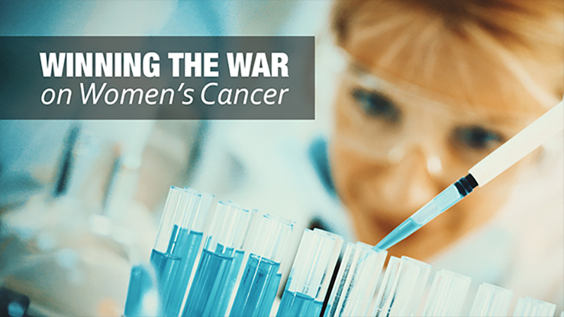Winning The War On Women's Cancer: Advances In Prevention, Treatment,and Survival